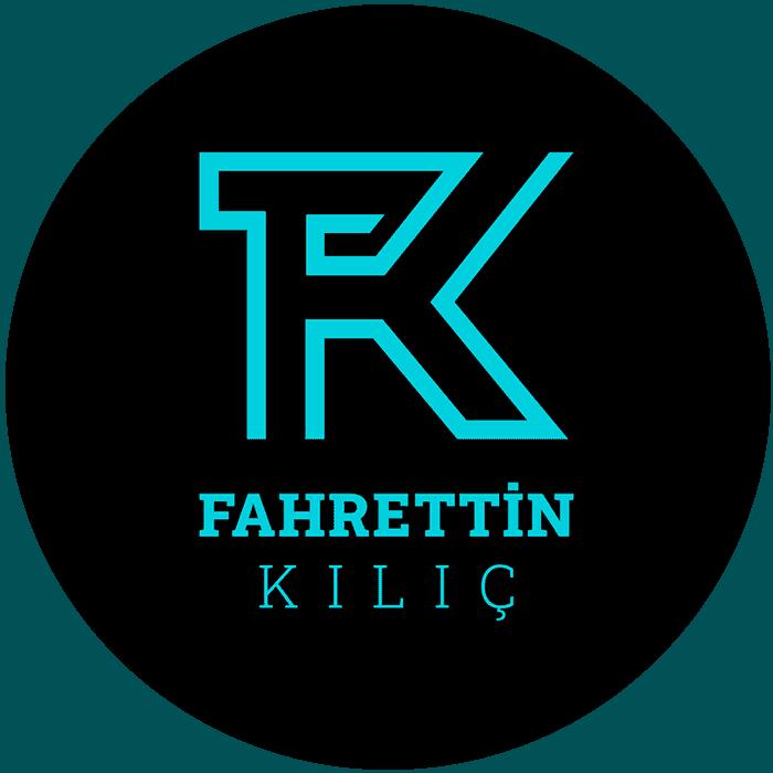 Fahrettin KILIÇ